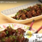 Veg Manchurian by Chef Ranveer Brar